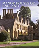 Manor Houses of England, Hugh Montgomery-Massingberd and Christopher Simon Sykes, 0865651566