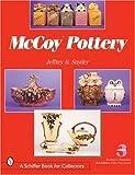 McCoy Pottery, Jeffrey B. Snyder, 0764315811