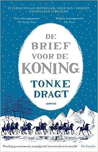 De Brief Voor De Koning Dutch Edition Dragt Tonke 9789025868444 Amazon Com Books