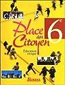 Place au Citoyen 6e : Education civique par Touet