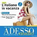 ADESSO Audio - L'italiano in vacanza. 3/2011: Italienisch lernen Audio - Italienisch im Urlaub 1 Hörbuch von  div. Gesprochen von:  div.