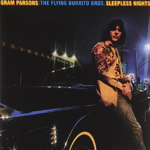 Sleepless Nights by Parsons - Flying Burrito, Gram