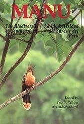 Manu: Biodiversity of Southeastern Peru