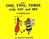 img - for One Two Three with Ant and Bee book / textbook / text book