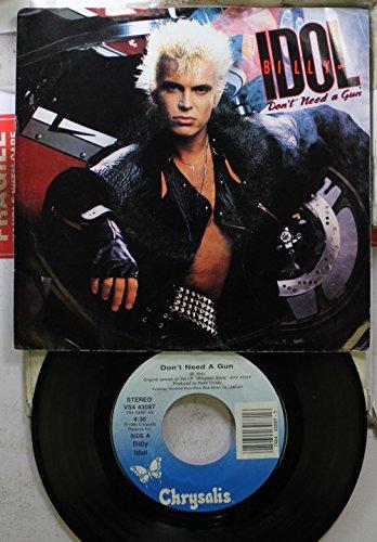 - Billy Idol 45 RPM Don't Need A Gun / Fatal Charm