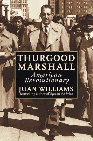 Thurgood Marshall:: American Revolutionary