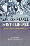 War Resistance and Intelligence, K. G. Robertson, 0850526892