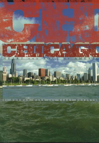 (Chicago: Heart and Soul of America (Urban Tapestry Series))