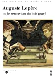 Auguste Lepère, ou le renouveau du bois gravé: Catalogue