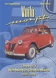 Voilà: Monpti - Citroën 2CV Werbung in Deutschland 1958 - 1990