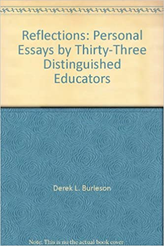 Book Reflections: Personal Essays by Thirty-Three Distinguished Educators