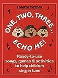 One, Two, Three... Echo Me!, Grades PS-4, Loretta Mitchell, 0136361277