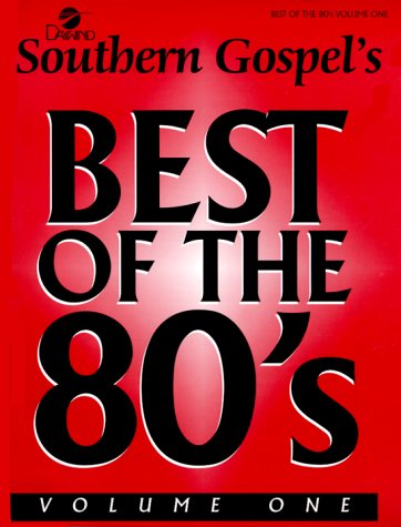Southern Gospels Best of the 80's