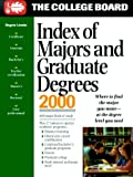 Index of Majors and Graduate Degrees 2000, College Board Staff, 0874476291