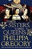 Three Sisters, Three Queens (print edition)