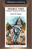 Double Take - Unequal Taxation of Equals (Vandeplas Publishing: Tax Law Series)