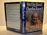 On the Road with Charles Kuralt, Charles Kuralt, 039913087X