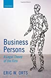 img - for Business Persons: A Legal Theory of the Firm book / textbook / text book