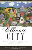Remembering Ellicott City: Stories from the Patapsco River Valley (American Chronicles)