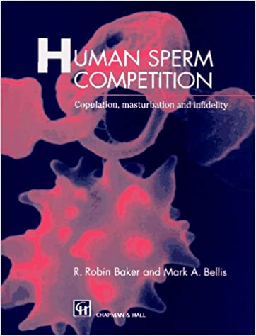 Sperm Wars: Infidelity, Sexual Conflict, and Other Bedroom Battles pdf