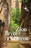 Your Guide to Zion and Bryce Canyon, Mike Oard, 0890515808