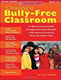 Creating a Bully-Free Classroom, Carol McMullen, 0439590248