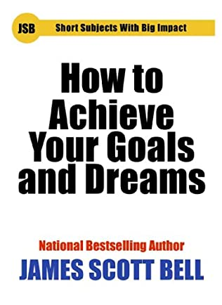 book cover of How to Achieve Your Goals and Dreams