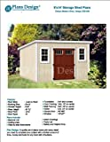 8' x 14' Deluxe Storage Shed Plans / Building Blueprints, Modern Roof Style Design # D0814M