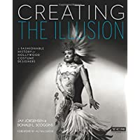 Creating the Illusion (Turner Classic Movies): A Fashionable History of Hollywood Costume Designers