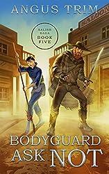 Bodyguard Ask Not: Salish Saga Book 5