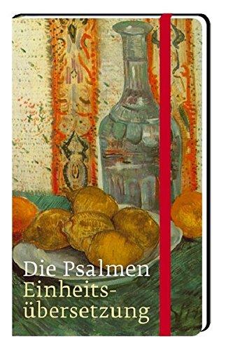 Die Psalmen: Einheitsübersetzung, Taschenausgabe mit einem Einbandmotiv von Vincent van Gogh