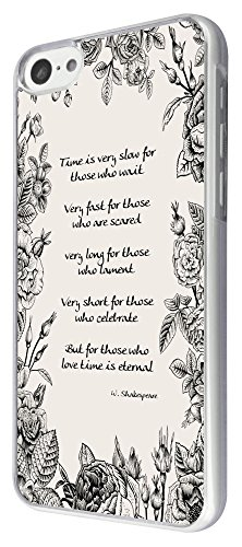 395 - Shabby chic floral roses Time is very slow for those who wait Shakespeare Quote Design iphone 5C Coque Fashion Trend Case Coque Protection Cover plastique et métal