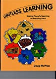Limitless Learning, Douglas M. McPhee, 1569760373