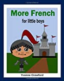 More French for Little Boys, Yvonne Crawford, 0984454853
