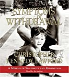 img - for Symptoms of Withdrawal CD book / textbook / text book