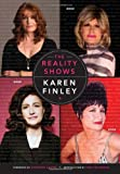 The Reality Shows, Karen Finley, 1558616713