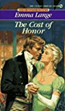 The Cost of Honor (Signet Regency Romance)