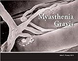 Myasthenia Gravis, John Carl Keesey, 1929170041