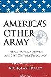 America's Other Army, Nicholas Kralev, 1466446560