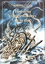 Histoires extraordinaires de la mer