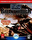 Medal of Honor: Allied Assault Breakthrough - Official Strategy Guide