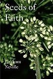 Seeds of Faith, Graham Neville, 1905565054