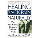 After suffering from back pain for twenty years, Dr. Art Brownstein shares the cure that worked for him and thousands of others.Back pain is a global epidemic and the number one cause of disability in the US for people under forty-five. Seven out of ...
