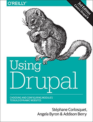 Book cover from Using Drupal: Choosing and Configuring Modules to Build Dynamic Websites by Stéphane Corlosquet