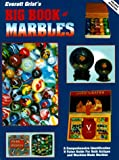 Everett Grist's Big Book of Marbles: A