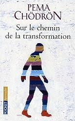 Sur le chemin de la transformation : Le Tonglen