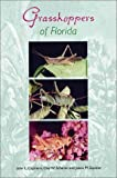 img - for Grasshoppers of Florida (Invertebrates of Florida) book / textbook / text book