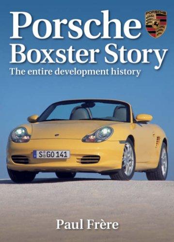 Porsche Boxster Story: The Entire Development History