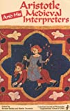 Aristotle and His Medieval Interpreters, Richard Bosley, 0919491170
