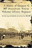 A History of Company C, 50th Pennsylvania Veteran Volunteer Infantry Regiment, J. Stuart Richards, 1596290897